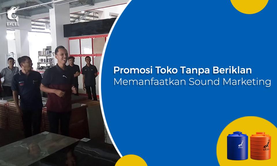 Manfaat Theory Sound Marketing - Metode Promosi Toko Tanpa Beriklan