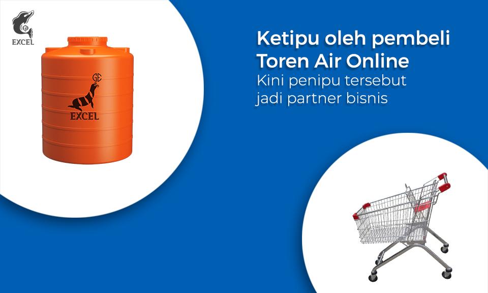 Ketipu oleh Pembeli Toren Air Online Kini Penipu Tersebut jadi Partner Bisnis.
