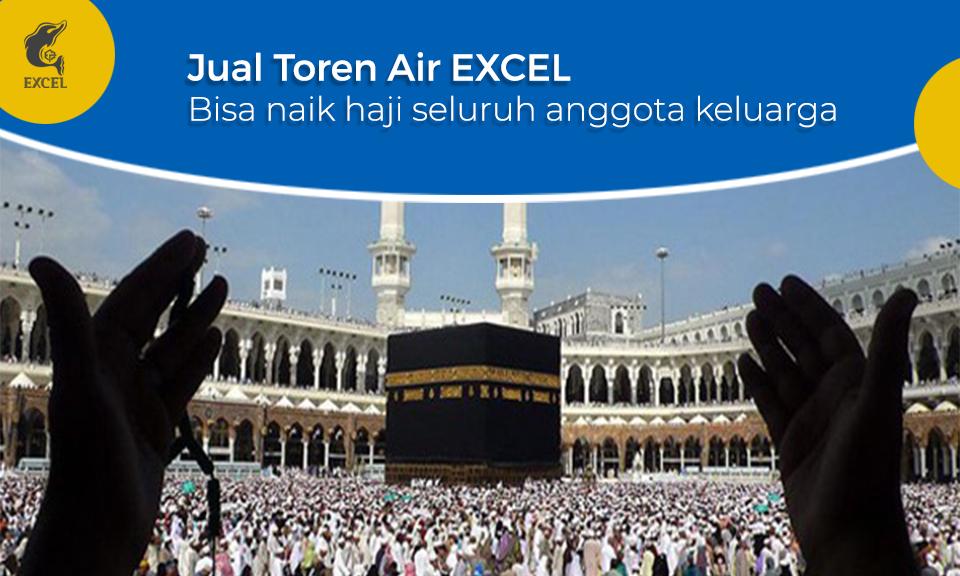 Hadiahkan Naik Haji pada Seluruh Anggota Keluarga Karena Jual Toren Air EXCEL bikin Untung + Ramai Pembeli Toren Air datang