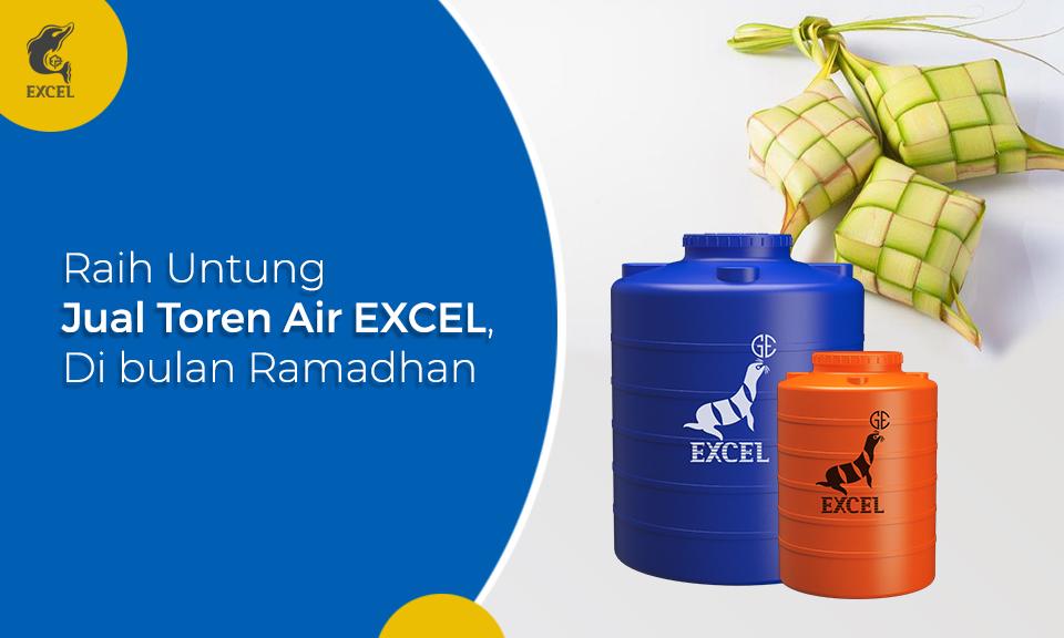 Tips Raih Untung Jual Toren Air EXCEL di Bulan Ramadhan